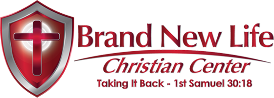 Brand New Life Christian Center. Taking it back - 1st Samuel 30:18